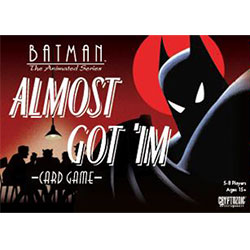 CRY02408-DC BATMAN THE ANIMATED SERIES ALMOST GOT �IM CARD