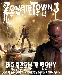TLC3502-ZOMBIETOWN 3 BIG BOOM THEORY